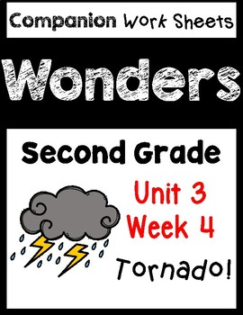 Wonders Worksheets/Centers Unit 3 Week 4. Tornado! Second Grade