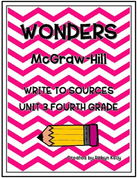 Wonders Write to Sources 4th Grade Unit 3