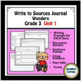 Wonders Write to Sources Journal Grade 3 Unit 1 Weeks 1-5