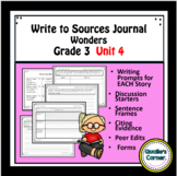Wonders Write to  Sources Journal Grade 3 Unit 4 Weeks 1-5