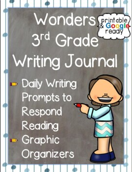 Wonders 3rd Grade: Writing Journal Unit 1