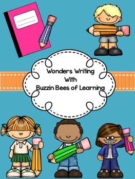 Wonders Writing Unit 1 Week 3 -  Extra Support