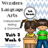 Wonders Writing and Grammar 1st Grade Unit 3 Week 6