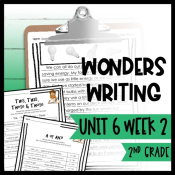 Wonders Writing and Grammar 2nd Grade Unit 6 Week 2
