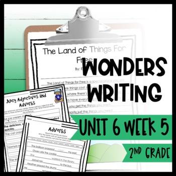 Wonders Writing and Grammar: 2nd Grade Unit 6 Week 5