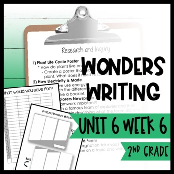 Wonders Writing and Grammar 2nd Grade Unit 6 Week 6