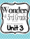 Wonders of 3rd Grade - Unit 3 - Reading Comprehension