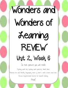 Wonders of Learning REVIEW - Unit 2, Week 6 - 1st Grade