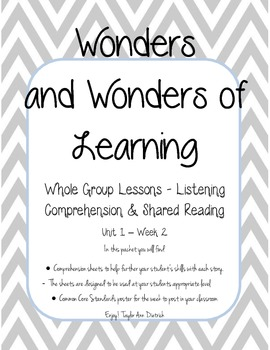 Wonders of Learning - Unit 1, Week 2- Reading Comp Skills - 1st grade