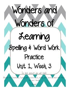 Wonders of Learning -Unit 1, Week 3 - Spelling and Word Wo