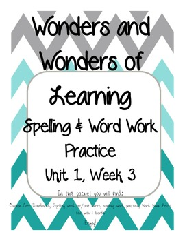 Wonders of Learning -Unit 1, Week 3 - Spelling and Word Work, 1st Grade