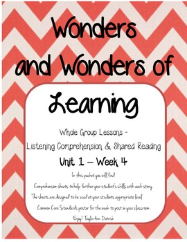 Wonders of Learning - Unit 1, Week 4 Reading Comp - 1st grade