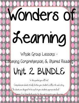 Wonders of Learning - Unit 2 BUNDLE - Reading Comprehension - 1st Grade
