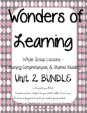 Wonders of Learning - Unit 2 BUNDLE - Reading Comprehension - 1st Grade