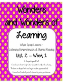 Wonders of Learning - Unit 2, Week 1 - Reading Comp - 1st Grade