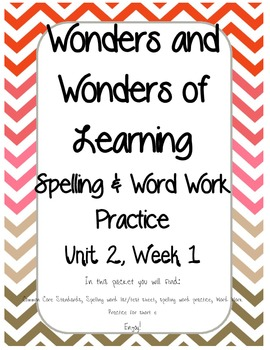 Wonders of Learning - Unit 2, Week 1 - Spelling and Word W