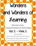 Wonders of Learning- Unit 2, Week 2 - Reading Comprehension - 1st grade