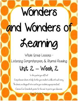 Wonders of Learning- Unit 2, Week 2 - Reading Comprehensio