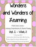 Wonders of Learning - Unit 2, Week 3 - Reading Comprehension - 1st grade