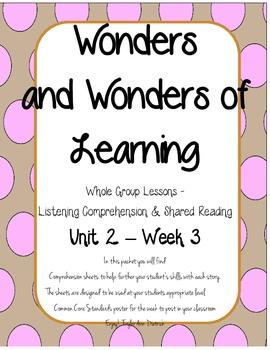 Wonders of Learning - Unit 2, Week 3 - Reading Comprehension - 1st grade