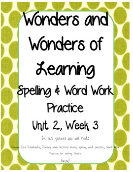 Wonders of Learning - Unit 2, Week 3 - Word Work - 1st Grade