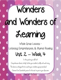 Wonders of Learning - Unit 2, Week 4 - Reading Comp - 1st Grade