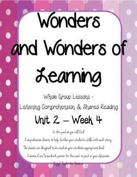 Wonders of Learning - Unit 2, Week 4 - Reading Comp - 1st Grade