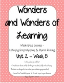 Wonders of Learning - Unit 2, Week 5 - Reading Comprehension