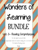 Wonders of Learning - Unit 3- Reading Comprehension BUNDLE