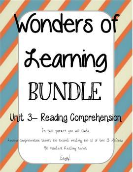 Wonders of Learning - Unit 3- Reading Comprehension BUNDLE