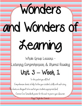Wonders of Learning - Unit 3, Week 1 - Reading Comprehension