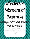 Wonders of Learning - Unit 3, Week 1- Spelling and Word Work