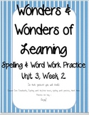 Wonders of Learning- Unit 3, Week 2 - Word Work and Spelling - First Grade