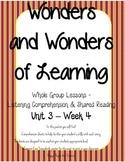 Wonders of Learning - Unit 3, Week 4 - Reading Comprehension