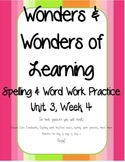 Wonders of Learning - Unit 3, Week 4 - Spelling and Word Work