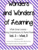Wonders of Learning - Unit 3, Week 5 - Reading Comprehension