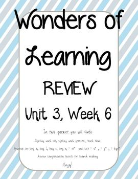 Wonders of Learning - Unit 3, Week 6 REVIEW