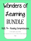 Wonders of Learning - Unit 4- Reading Comprehension BUNDLE