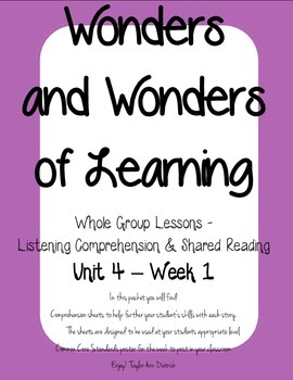 Wonders of Learning - Unit 4, Week 1 - Reading Comprehension