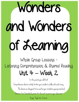 Wonders of Learning - Unit 4, Week 2 - Reading Comprehension