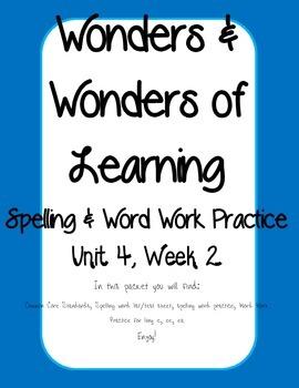 Wonders of Learning - Unit 4, Week 2 - Spelling and Word Work