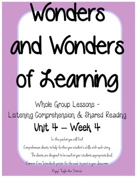 Wonders of Learning - Unit 4, Week 4 - Reading Comprehension