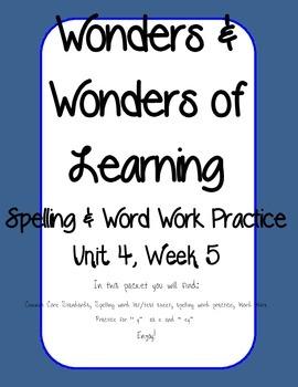 Wonders of Learning - Unit 4, Week 5 - Spelling and Word Work