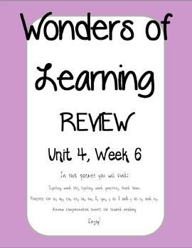 Wonders of Learning - Unit 4, Week 6 REVIEW