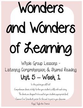 Wonders of Learning - Unit 5, Week 1 - Reading Comprehension