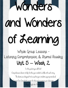 Wonders of Learning - Unit 5, Week 2 - Reading Comprehension