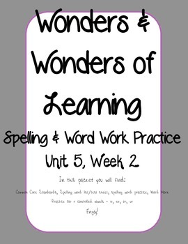 Wonders of Learning - Unit 5, Week 2 - Word Work and Spelling