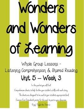Wonders of Learning - Unit 5, Week 3 - Reading Comprehension