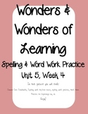 Wonders of Learning - Unit 5, Week 4 - Word Work and Spelling