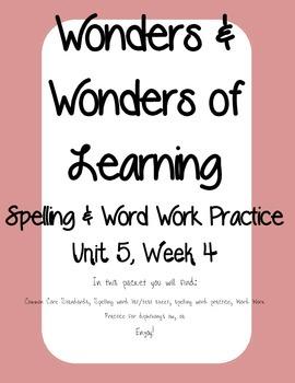 Wonders of Learning - Unit 5, Week 4 - Word Work and Spelling